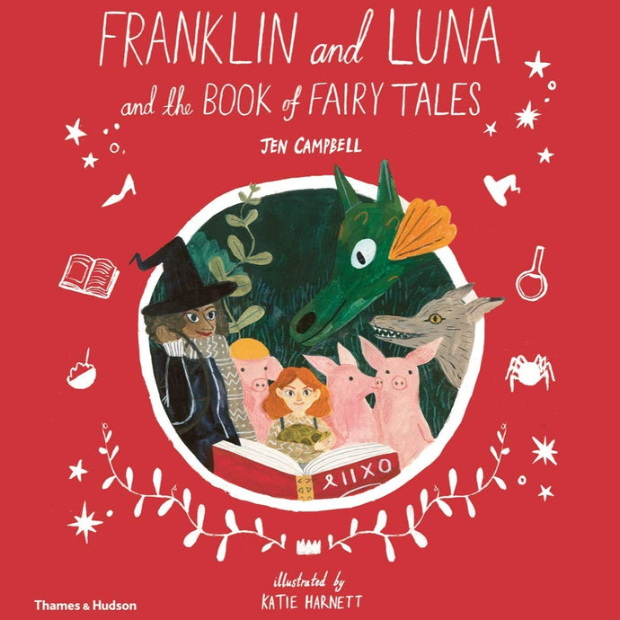 Franklin And Luna And The Book Of Fairy Tales - Hardback Book