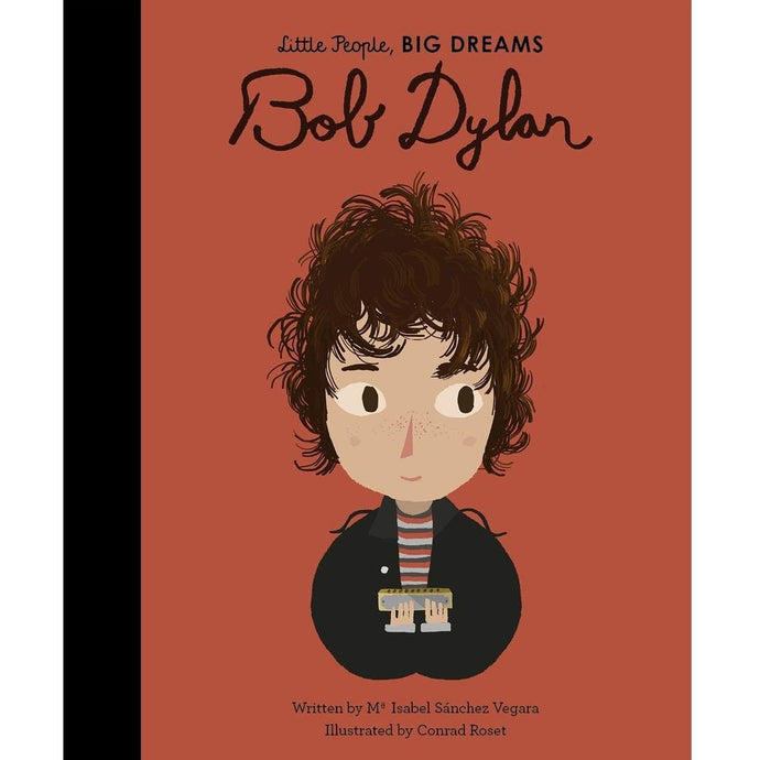 Bob Dylan (Little People, Big Dreams) - Children's Hardback Book