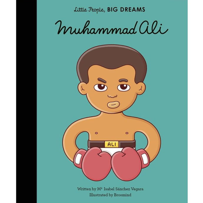 Muhammad Ali (Little People, Big Dreams) - Children's Hardback Book