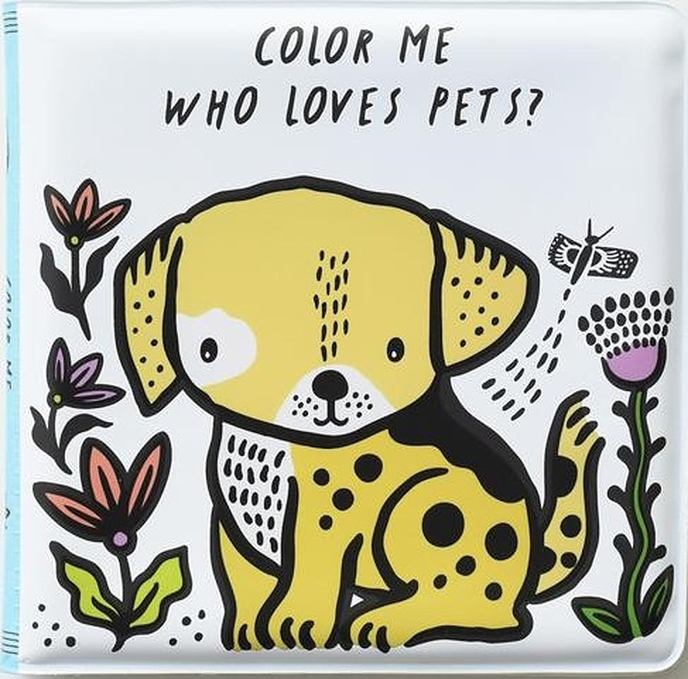 Wee Gallery Colour Me: Who Loves Pets? - Bath Book