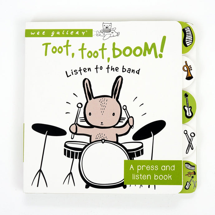 Wee Gallery Press & Listen Book - Toot, Toot, Boom!