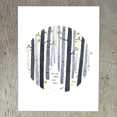 Follow Your Own Path Art Print by Little Truths Studio