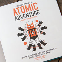 Professor Astro Cat's Atomic Adventure - Children's Hardback Book