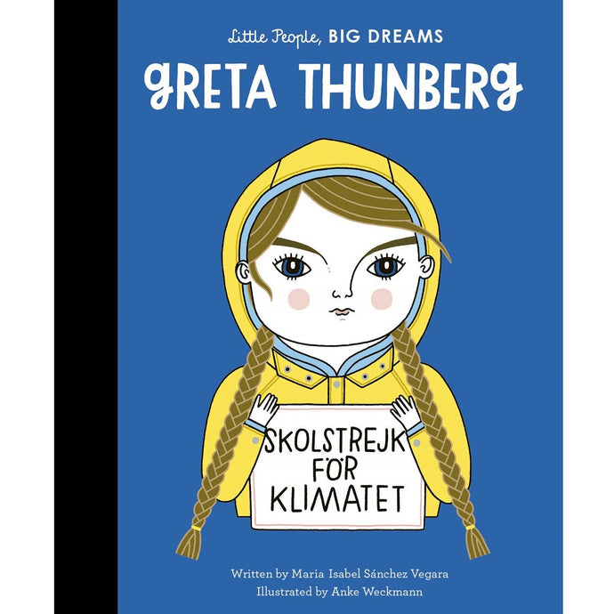 Greta Thunberg (Little People, Big Dreams) - Children's Hardback Book
