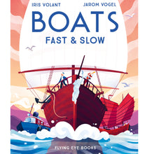 Boats: Fast & Slow - Children's Hardback Book