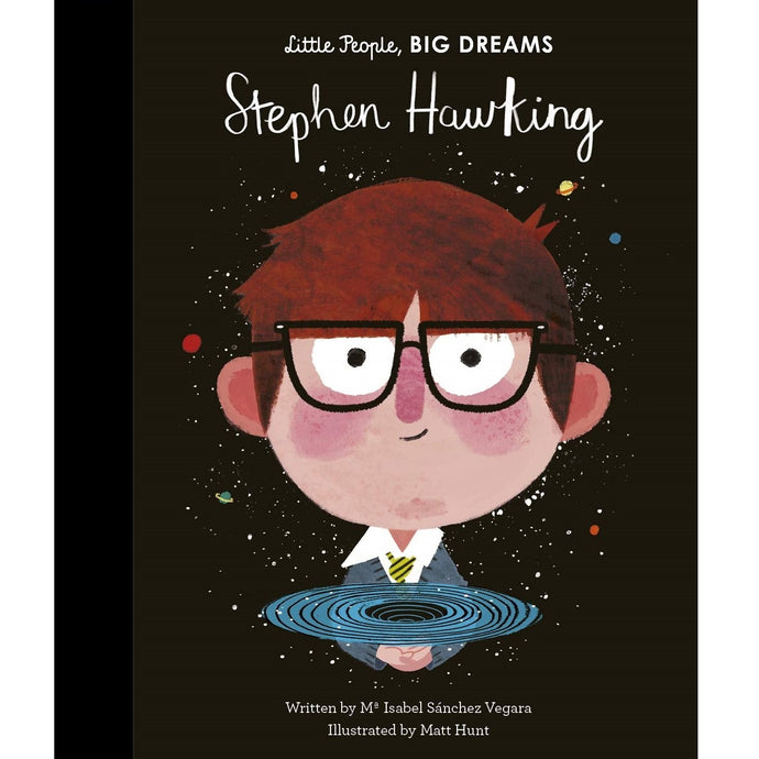 Stephen Hawking (Little People, Big Dreams) - Children's Hardback Book