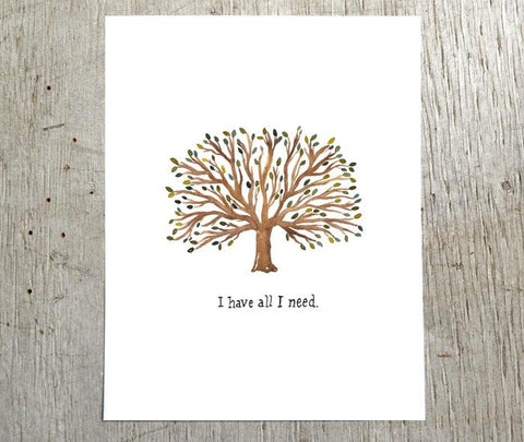 I Have All I Need Print - Little Truths Studio