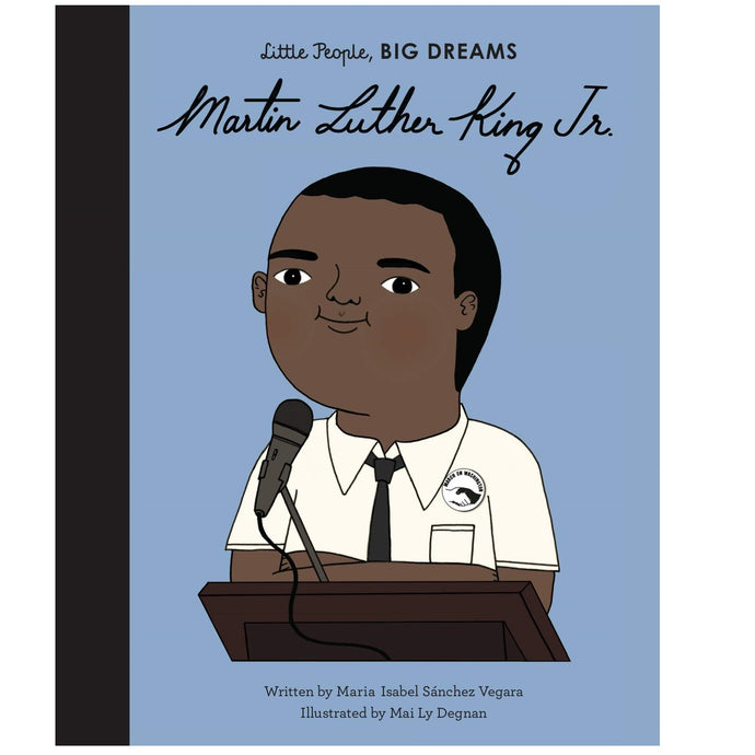 Martin Luther King Jr. (Little People, Big Dreams) - Children's Book
