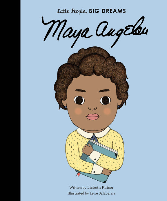 Maya Angelou (Little People, Big Dreams) - Children's Hardback Book