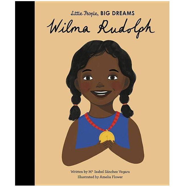 Wilma Rudolph (Little People, Big Dreams) - Children's Hardback Book