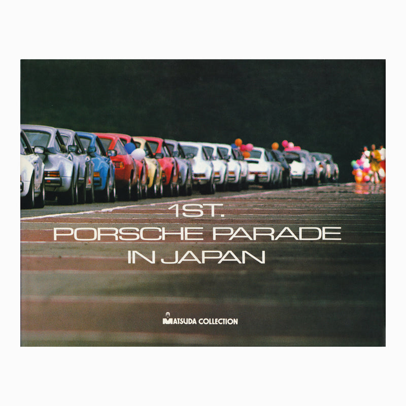 1st Porsche Parade In Japan Book