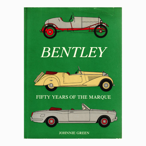 Book - Bentley Fifty Years of the Marque