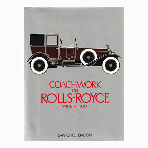 Book - Coachwork on Rolls Royce by Dalton First Edition 1975