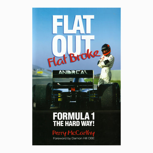 Book - Flat Out, Flat Broke Formula 1 The Hard Way - Signed