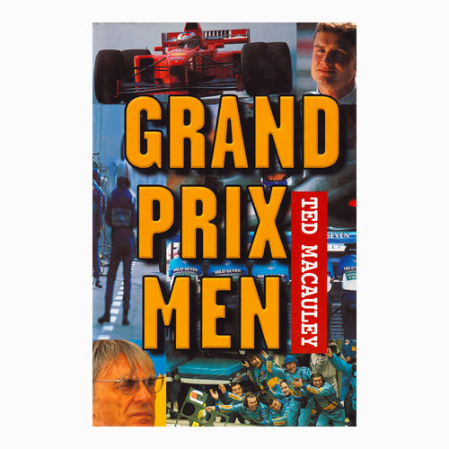 Grand Prix Men by Ted Macauley Book
