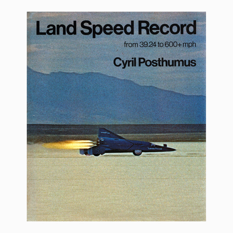 Book - Land Speed Record From 39.24 to 600+ mph