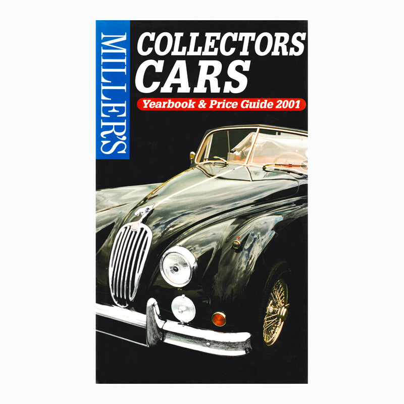 Miller's Collectors Cars Yearbook & Price Guide 2001