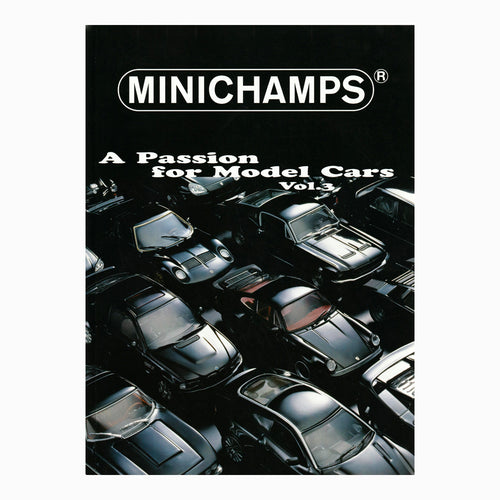 Book - Minichamps A Passion for Model Cars Vol 3