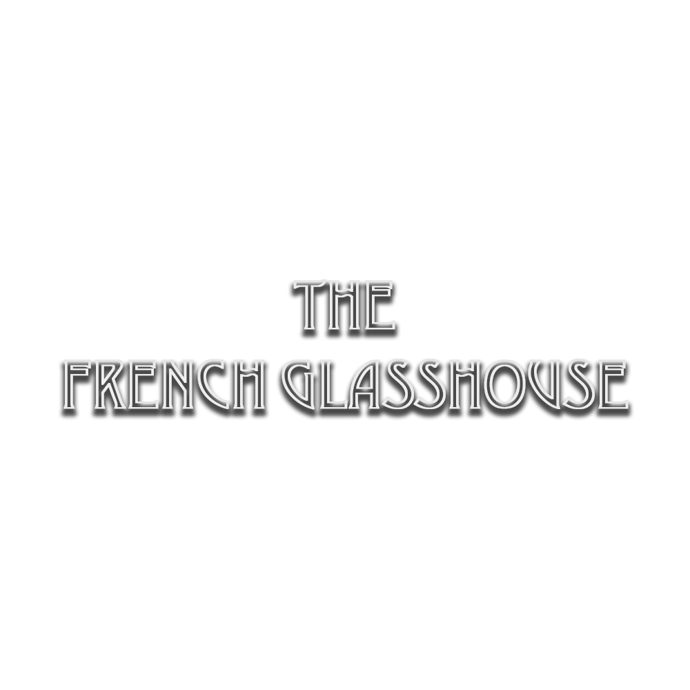 The French Glasshouse