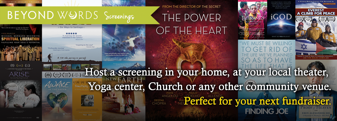 Host a screening in your home, at your local theater, Yoga center, Church or any other community venue