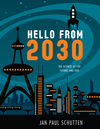 Hello from 2030: The Science and Future of You