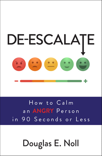 De-Escalate by Douglas E Noll