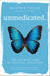 Pre-order Unmedicated: The Four Pillars of Natural Wellness