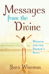 Pre-order Messages from the Divine: Wisdom for the Seeker's Soul