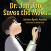 Dr. Jon Jon Saves the Moon