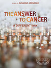 The Answer to Cancer