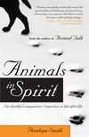Animals in Spirit: Our Faithful Companions Transition to the Afterlife