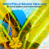 Body-Field Sound Healing