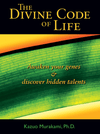 Divine Code of Life: Awaken Your Genes and Discover Hidden Talents