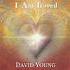I Am Loved: I Am a Blessing