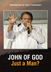 John of God: Just a Man?