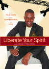 Liberate Your Spirit