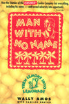 Man With No Name: Turn Lemons into Lemonade