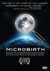 Microbirth: Revealing the microscopic events during childbirth that could hold the key to the future of humanity
