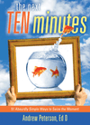 The Next Ten Minutes: 51 Absudly Simple Ways to Seize the Moment
