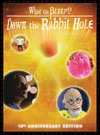 Host a Screening of What the Bleep!? Down the Rabbit Hole