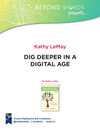 Dig Deeper in a Digital Age: Kathy Lemay Audio Collection on Giving