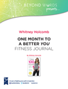 One Month to a Better You Fitness Journal