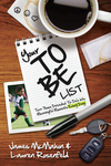 Your To Be List: Turn Those Dreaded To-Do's into Meaningful Moments Every Day