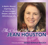 The Storied Life of Jean Houston: A Mythic Memoir Inspiring You to Live a Larger, Deeper, and More Adventurous Life