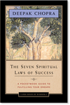 "The Seven Spiritual Laws of Success: Abridged One Hour of Wisdom"" Edition"": A Pocketbook Guide to Fulfilling Your Dreams"