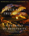 True Self, True Wealth: A Pathway to Prosperity