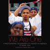 We Are One: A Photographic Celebration of Diversity in America