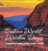 Sedona World Wisdom Days 2015 Livestream: Filmed live from Sedona