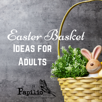 News tagged gift giving papilio mt dora easter basket ideas for adults negle Images