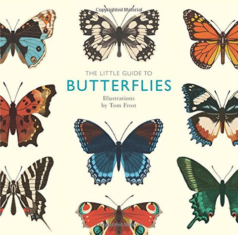 The Little Guide to Butterflies (Little Guides) by Tom Frost